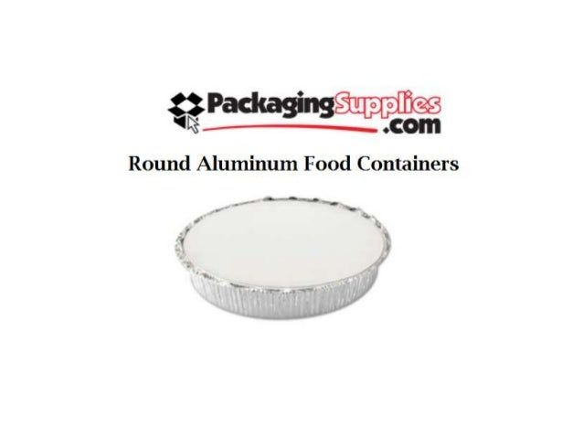 Aluminum food containers for Aluminum cuisine
