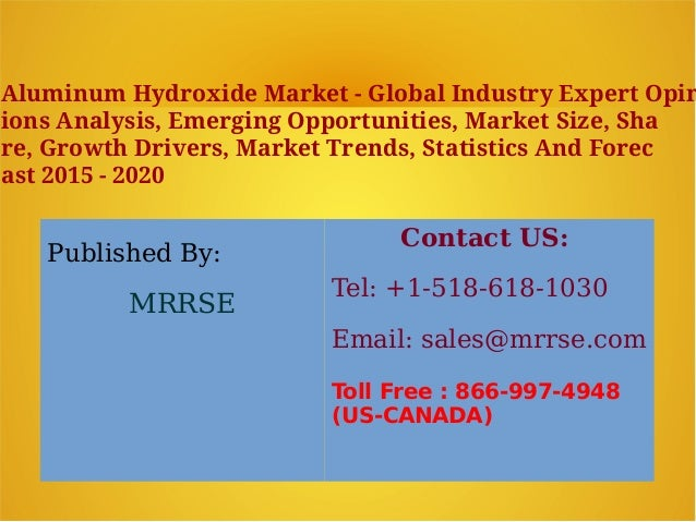 Published By: MRRSE Contact US: Tel: +1-518-618-1030 Email: sales@mrrse.com Toll Free : 866-997-4948 (US-CANADA) Aluminum ...