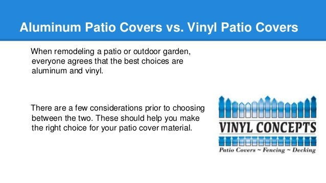 Vinyl Patio Covers; 2.