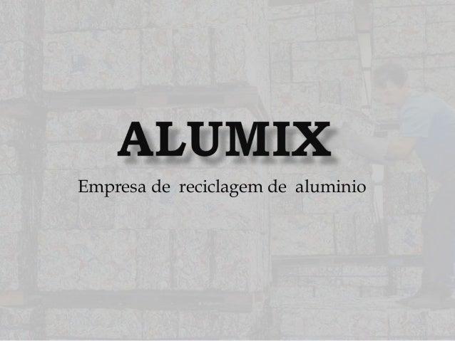Empresa de reciclagem de aluminio