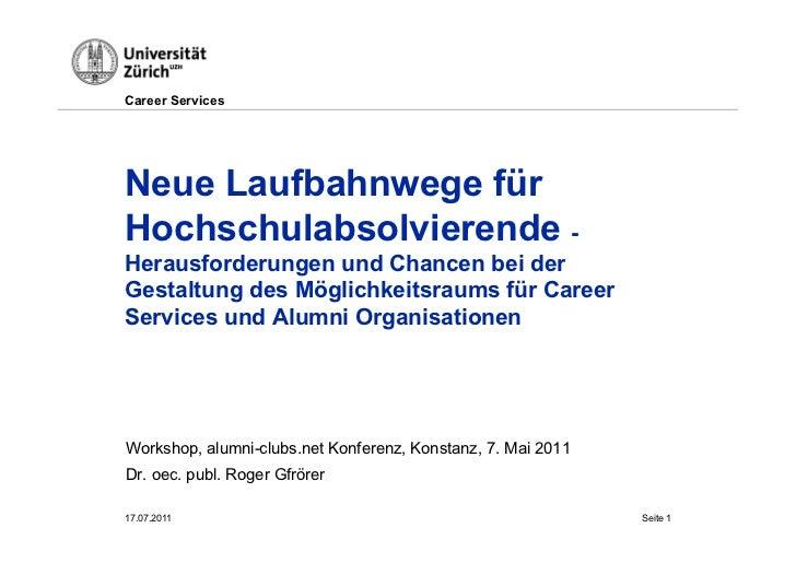 Career ServicesNeue Laufbahnwege fürHochschulabsolvierende -Herausforderungen und Chancen bei derGestaltung des Möglichkei...