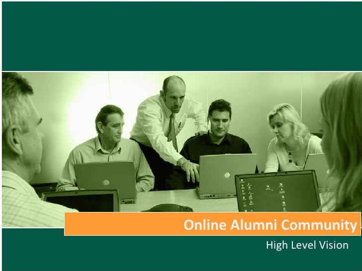 Online Alumni Community High Level Vision