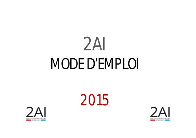 2AI MODE D'EMPLOI 2015