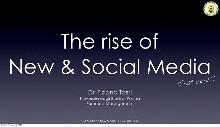 The rise of        New & Social Media                                               cool!!                                ...