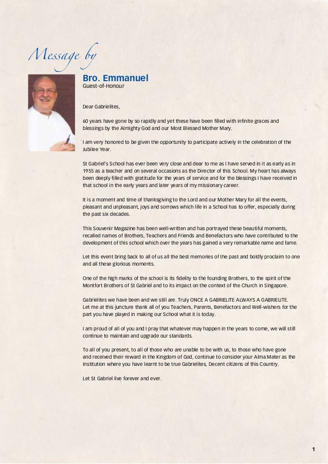 Message by  Bro. Emmanuel Guest-of-Honour  Dear Gabrielites, 60 years have gone by so rapidly and yet these have been fill...