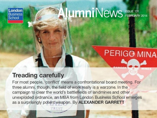 AlumniNews ISSUE 131 FEBRUARY 2014 Treading carefully For most people, 'conflict' means a confrontational board meeting. F...