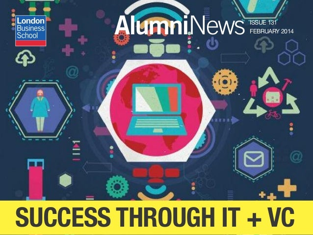 AlumniNews ISSUE 131 FEBRUARY 2014 SUCCESS THROUGH IT + VC