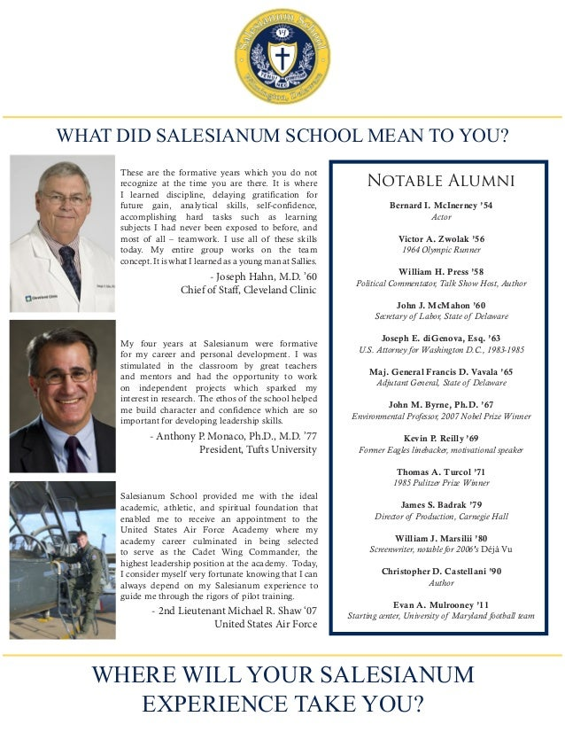 WHAT DID SALESIANUM SCHOOL MEAN TO YOU? Salesianum School provided me with the ideal academic, athletic, and spiritual fou...