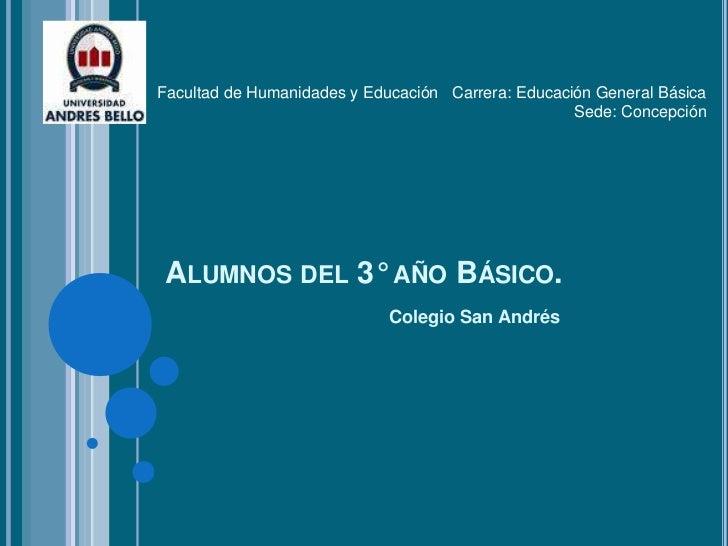 Facultad de Humanidades y Educación Carrera: Educación General Básica                                                    S...
