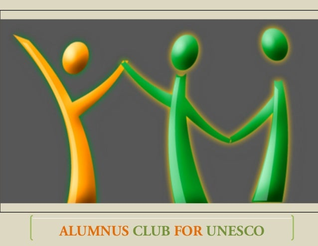 ALUMNUS CLUB FOR UNESCO