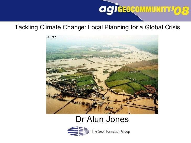 Tackling Climate Change: Local Planning for a Global Crisis Dr Alun Jones