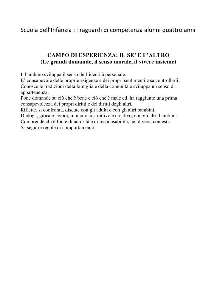 Scuola dell'Infanzia : Traguardi di competenza alunni quattro anni<br />CAMPO DI ESPERIENZA: IL SE' E L'ALTRO <br />(Le gr...