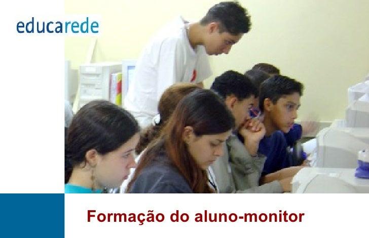 Formação do aluno-monitor