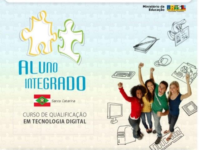 A Universidade Federal de Santa Catarina – UFSC, em parceria com a Secretaria de Estado da Educação – SEDUC, iniciaram os ...