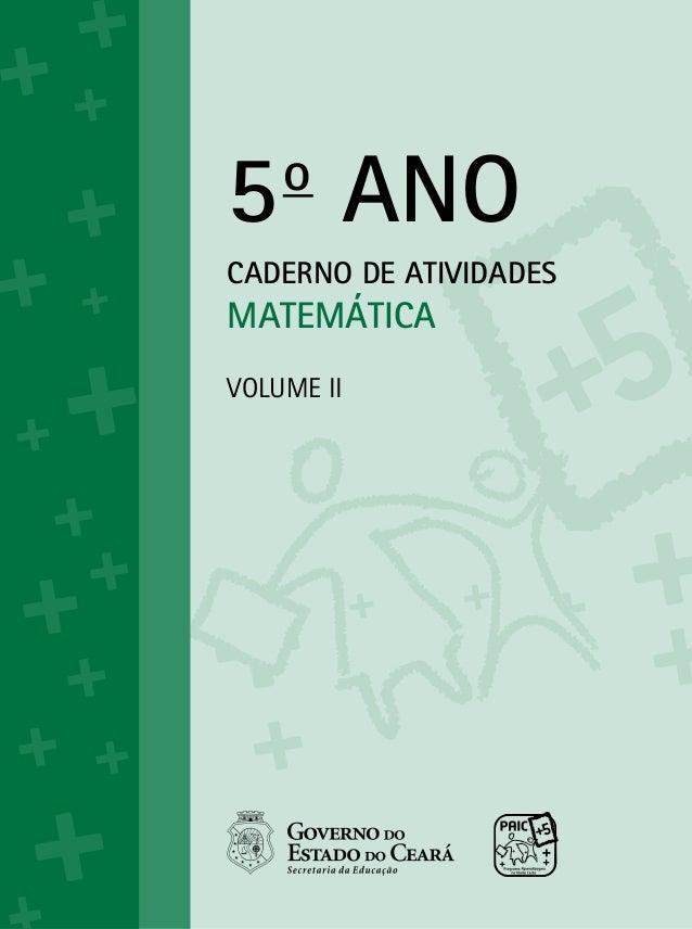 5o ANO CADERNO DE ATIVIDADES MATEMÁTICA Volume ii
