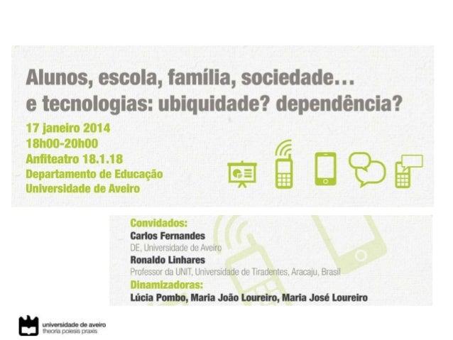 Lúcia Pombo, Maria João Loureiro & Maria José Loureiro Departamento de Educação, LCD-CIDTFF & ccTICua