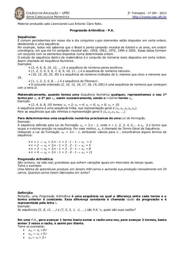 COLÉGIO DE APLICAÇÃO – UFRJ  3o Trimestre –1º EM - 2013  SETOR CURRICULAR DE MATEMÁTICA  http://cursos.cap.ufrj.br  Materi...