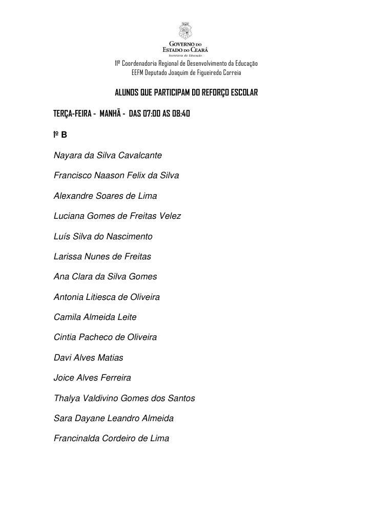 11ª Coordenadoria Regional de Desenvolvimento da Educação                         EEFM Deputado Joaquim de Figueiredo Corr...