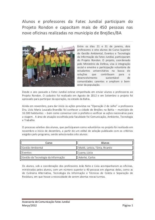 Alunos e professores da Fatec Jundiaí participam doProjeto Rondon e capacitam mais de 450 pessoas nasnove oficinas realiza...