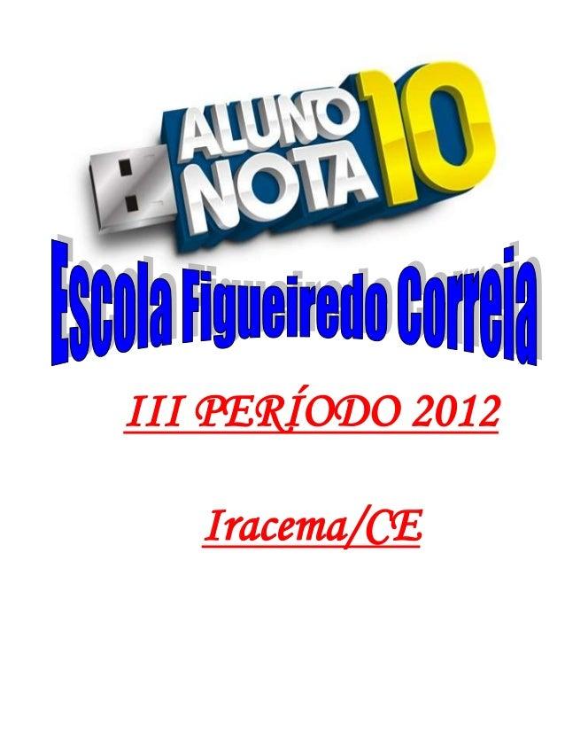 III PERÍODO 2012   Iracema/CE
