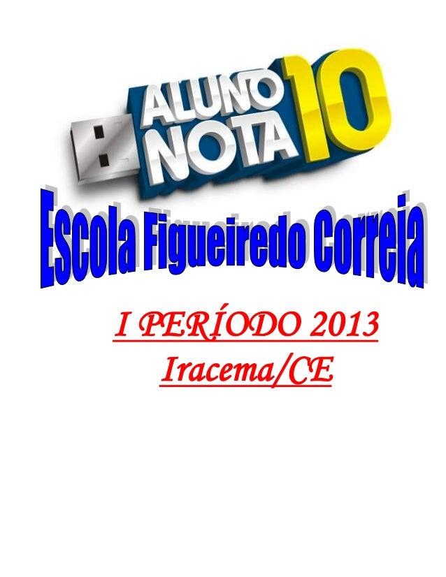 I PERÍODO 2013Iracema/CE