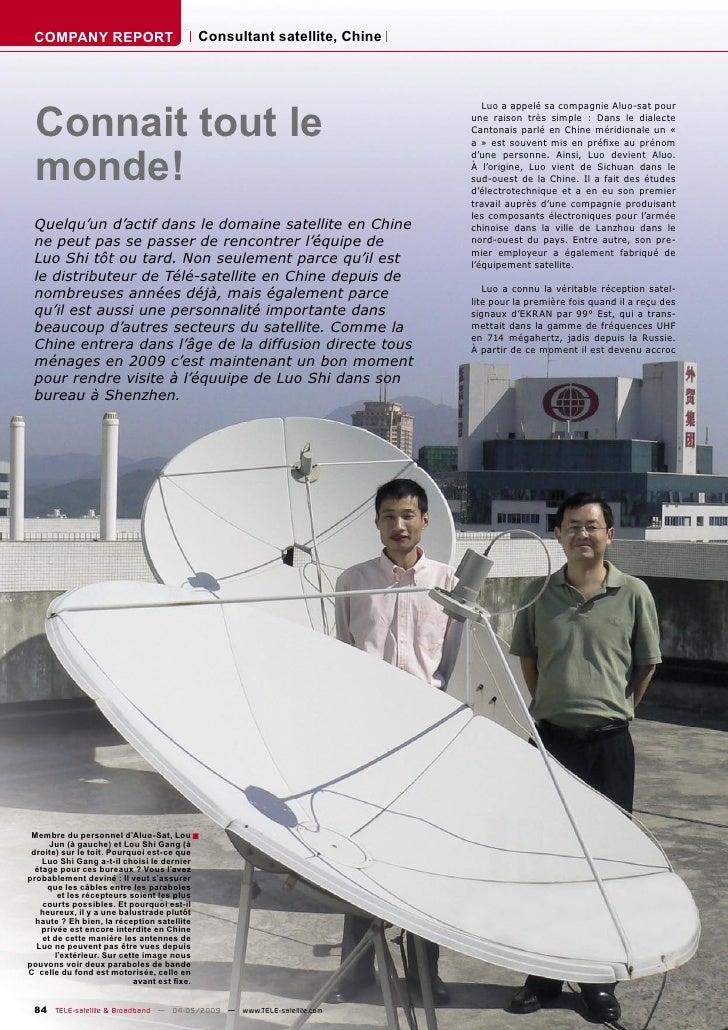 COMPANY REPORT                         Consultant satellite, Chine      Connait tout le                                   ...