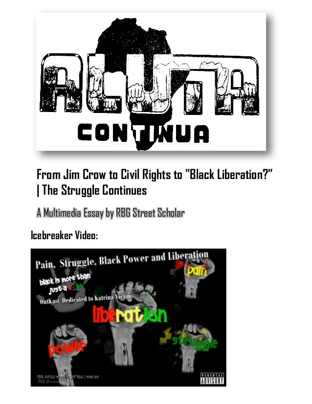 aluta continua from jim crow to civil rights to black liberation aluta continua 1 from jim crow to civil rights to black liberation