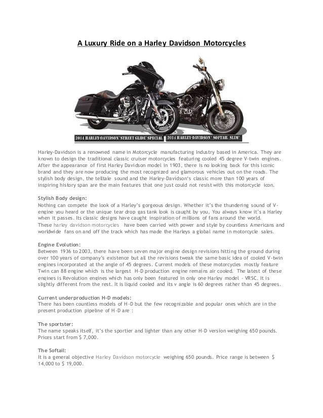 A Luxury Ride on a Harley Davidson Motorcycles Harley-Davidson is a renowned name in Motorcycle manufacturing Industry bas...