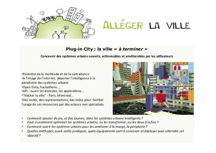 Plug-in City : la ville « à terminer »                  Concevoir des systèmes urbains ouverts, acDonnables et...