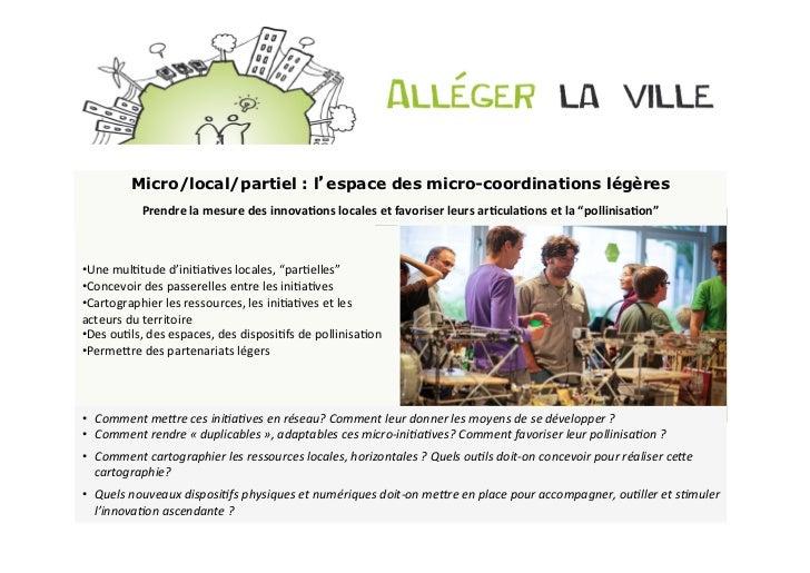 Micro/local/partiel : l'espace des micro-coordinations légères               Prendre la mesure des innovaDons lo...