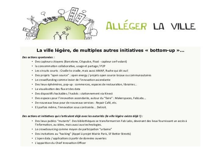 La ville légère, de multiples autres initiatives « bottom-up »…Des ac<ons spontanées :            • Des capte...