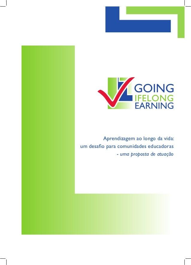 Aprendizagem ao longo da vida: um desafio para comunidades educadoras - uma proposta de atuação