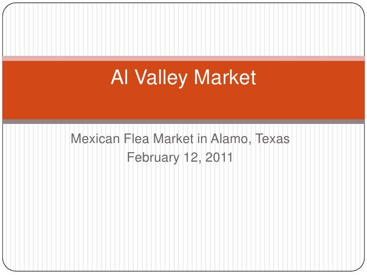 Mexican Flea Market in Alamo, Texas<br />February 12, 2011  <br />Al Valley Market<br />