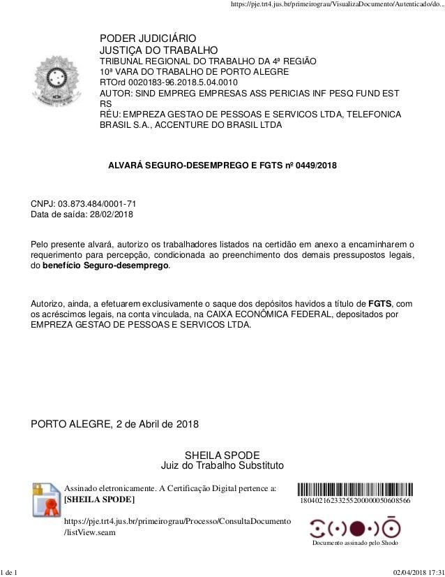 PODER JUDICI�RIO JUSTI�A DO TRABALHO TRIBUNAL REGIONAL DO TRABALHO DA 4� REGI�O 10� VARA DO TRABALHO DE PORTO ALEGRE RTOrd...