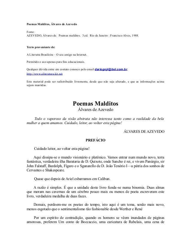 Poemas Malditos, Álvares de Azevedo Fonte: AZEVEDO, Álvares de. Poemas malditos. 3.ed. Rio de Janeiro : Francisco Alves, 1...
