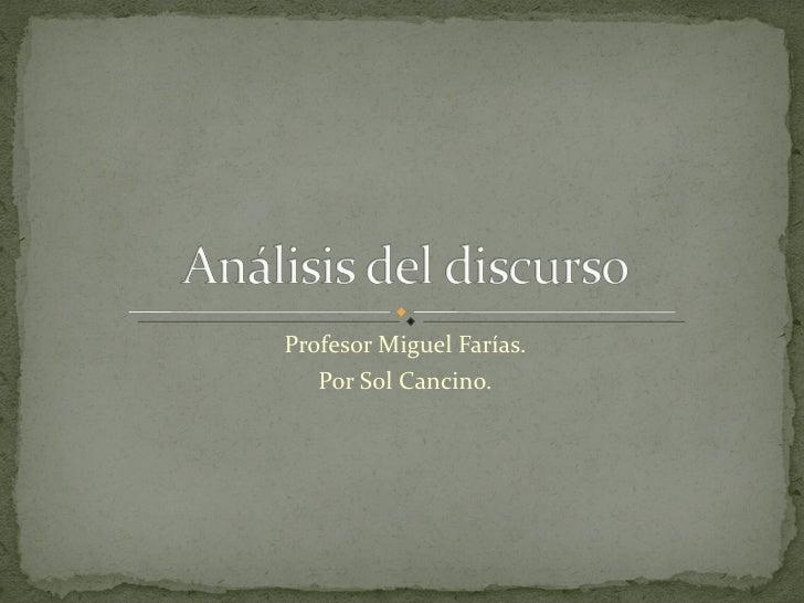 Profesor Miguel Farías. Por Sol Cancino.