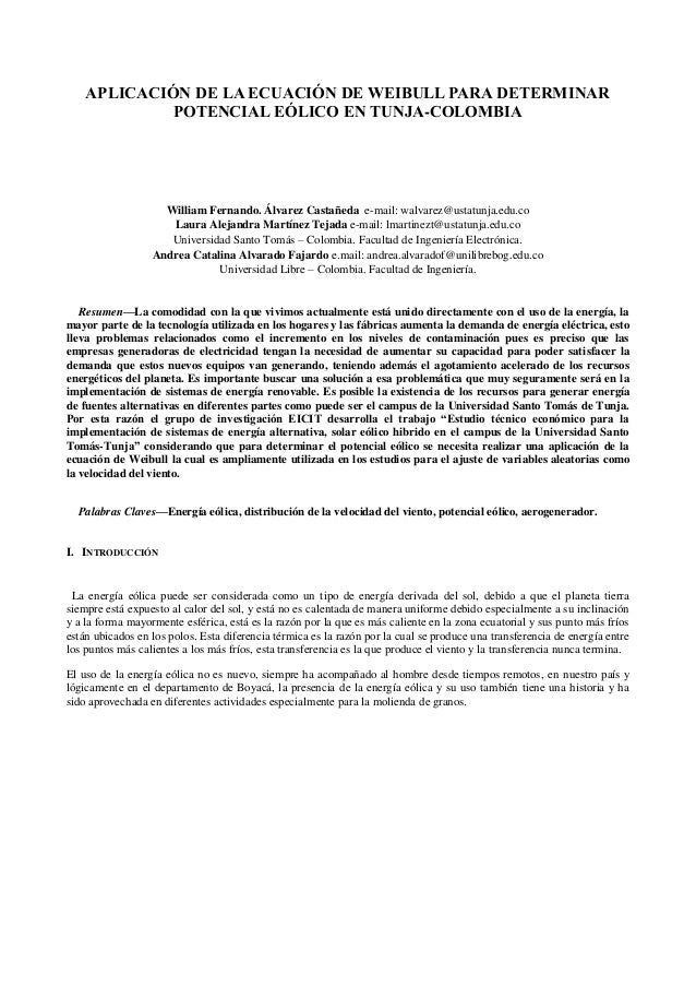 APLICACIÓN DE LA ECUACIÓN DE WEIBULL PARA DETERMINAR POTENCIAL EÓLICO EN TUNJA-COLOMBIA  William Fernando. Álvarez Castañe...