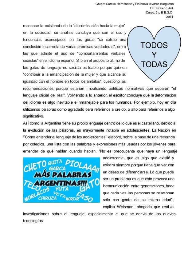 Grupo: Camila Hernández y Florencia Alvarez Burgueño  T.P. Roberto Arlt  Curso: 5to B E.S.O  2014  reconoce la existencia ...