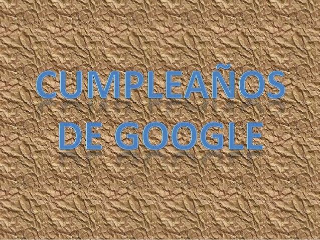 ÍNDICE:•   1. Historia Google.•   2. Doodle.•   3. Pantallazo.•   4. Gráfico.•   5. Vídeo.