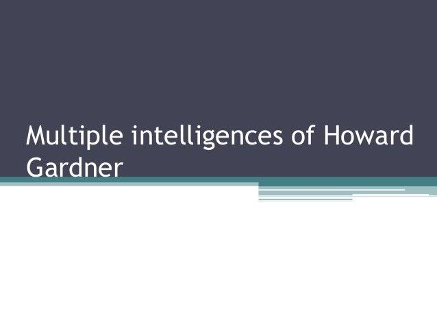Multiple intelligences of Howard Gardner