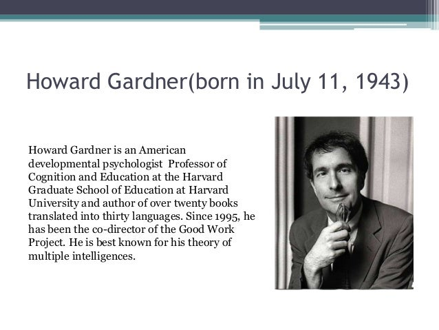 An analysis of howard gardners multiple intelligence theory ...