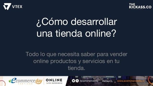 ¿Cómo desarrollar una tienda online? Todo lo que necesita saber para vender online productos y servicios en tu tienda.