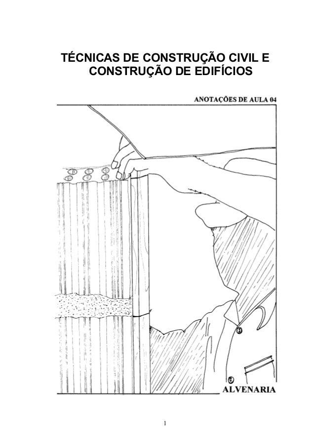 TÉCNICAS DE CONSTRUÇÃO CIVIL E  CONSTRUÇÃO DE EDIFÍCIOS  1