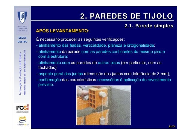 DECivil GESTEC 2222//7171 TecnologiadaConstruçãodeEdifícios MestradoIntegradoemEngenhariaCivil 2. PAREDES DE TIJOLO2. PARE...