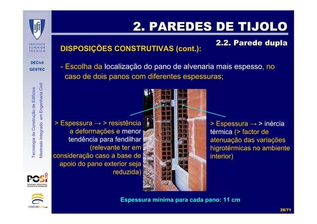 DECivil GESTEC 2626//7171 TecnologiadaConstruçãodeEdifícios MestradoIntegradoemEngenhariaCivil 2. PAREDES DE TIJOLO2. PARE...