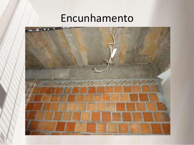 Alvenaria Estrutural • Processo construtivo que se caracteriza pelo uso de paredes como principal estrutura de suporte do ...