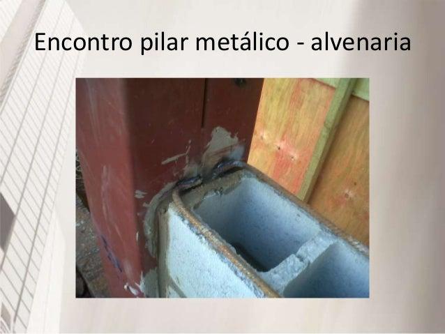 Patologias : prevenções • Encontro Alvenaria Estrutural / Laje - Laje se apoia numa fiada de bloco canaleta grauteada. • E...
