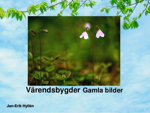 Värendsbygder Gamla bilder Jan-Erik Hyllén