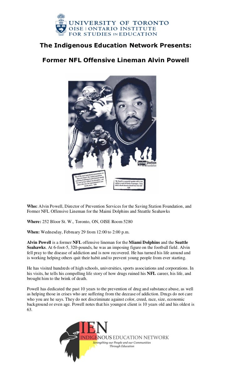 The Indigenous Education Network Presents:        Former NFL Offensive Lineman Alvin PowellWho: Alvin Powell, Director of ...