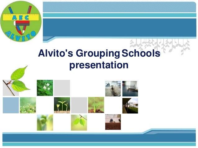 L/O/G/OAlvitos GroupingSchoolspresentation